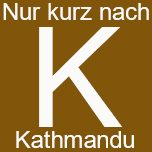 Nur kurz nach Kathmandu